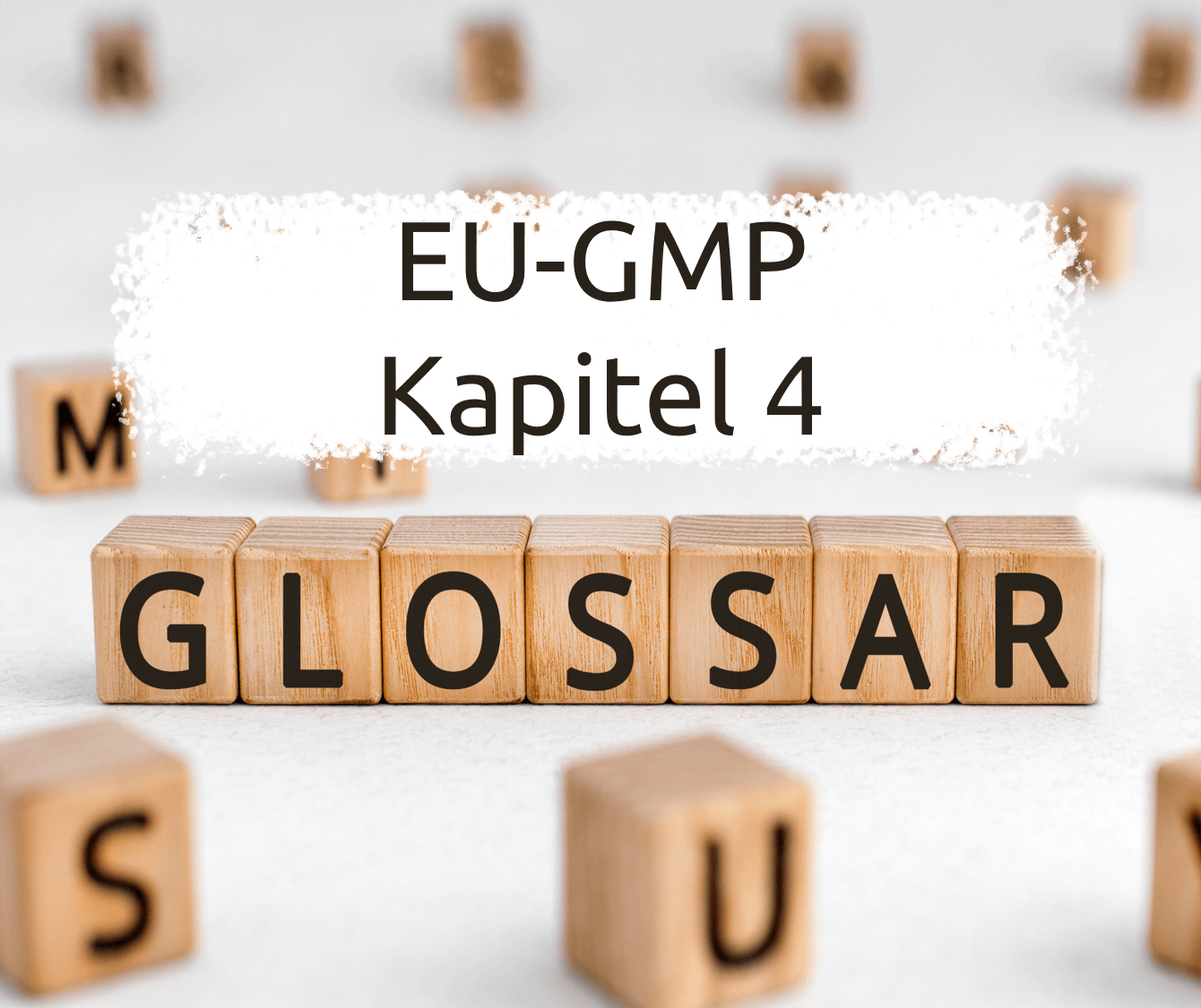 Read more about the article EU GMP Guidelines Chapter 4